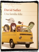 """Una familia feliz""_ David Safier_ Ed. Seix Barral (2012)"